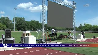 Yvelines | Où suivre les matchs de la France pour l'Euro dans les Yvelines ?