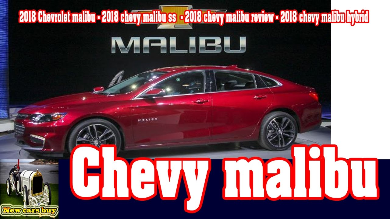 2018 Chevrolet Malibu Chevy Ss Review Hybrid