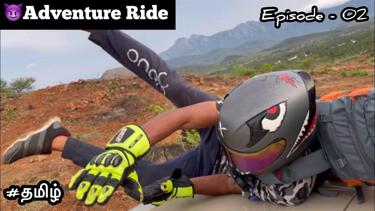 😱What happened | 😈Adventure Ride | Episode - 02 | Tamil | Motovlog | R15V3 | jeep | Off roading |