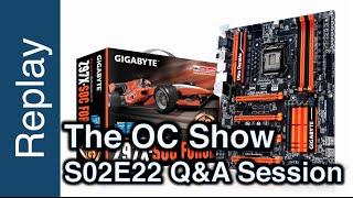 the oc show live q s02e22 gigabyte z170x soc force skylake delidding and hot wildcard