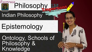 Indian Philosophy: Epistemology, Ontology, Schools of Philosophy, Darshana & Knowledge (NET Paper 1)