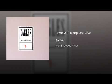 Love Will Keep Us Alive