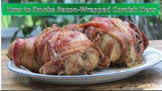 How To Smoke Bacon-wrapped Cornish Hens | Armadillo Pepper