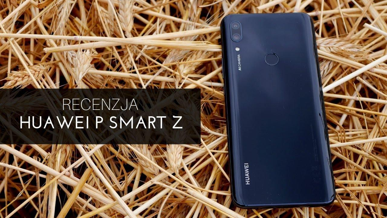 Recenzja Huawei P Smart Z – w tej cenie jestem na tak