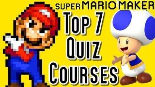 Super Mario Maker TOP 7 QUIZ Courses (Wii U)