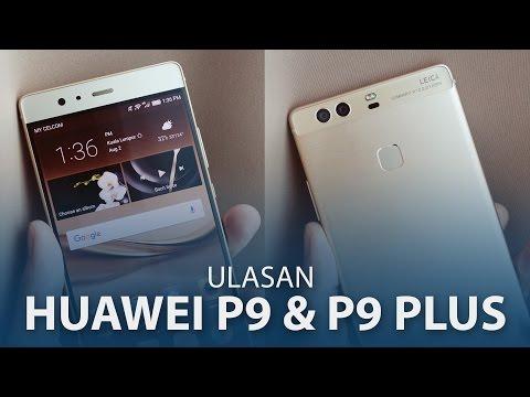 Ulasan: Huawei P9 & Huawei P9 Plus