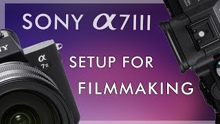 Film için Sony a7İİİ kurma