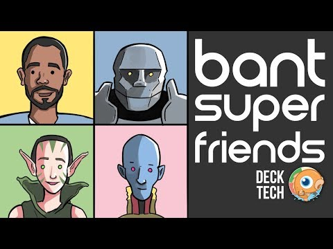 Instant Deck Tech: Bant Superfriends (Standard)