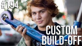 Custom Build Off 5!! Part 3 (ft Issac Padilla) │ The Vault Pro Scooters