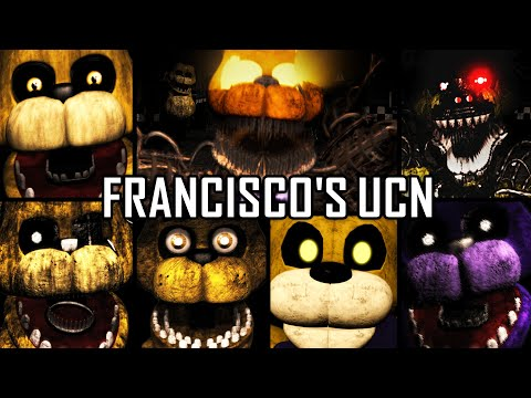 Francisco's UCN - All Jumpscares & Extras (Remake)