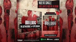 Baixar BULLDOG - Sangre Y Fuego (Single Adelanto).-