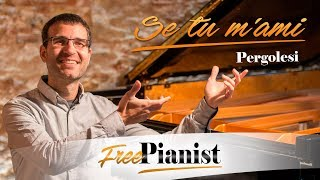 Se tu m'ami - KARAOKE / PIANO ACCOMPANIMENT - Pergolesi