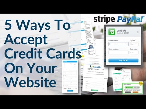 Accept Credit Card Payments On Your Website - 5 Ways Including