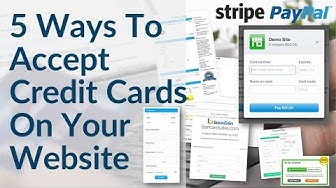 Accept Credit Card Payments On Your Website - 5 Ways Including Paypal, Stripe & Merchant Account