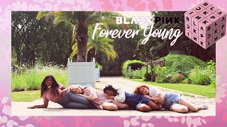 BLACKPINK (블랙핑크) - Forever Young dance cover by RISIN' CREW from France
