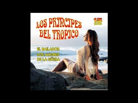 Los Principes del Tropico - Tamaulipas