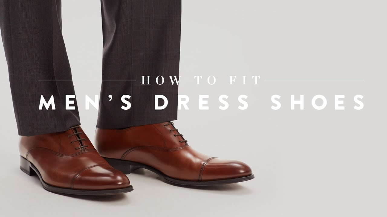 5af230e5f1a How to Fit Men s Dress Shoes