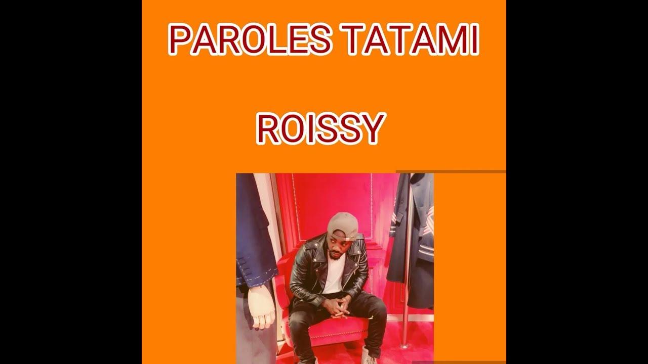 la chanson tatami de roissy