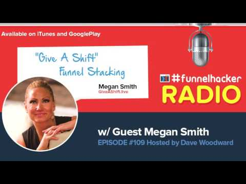 """Megan Smith, """"Give A Shift"""" Funnel Stacking"""