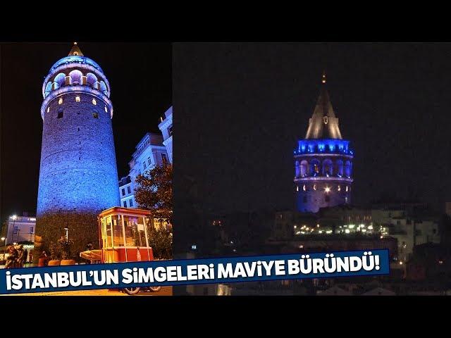 İstanbul'un Simgeleri Maviye Büründü