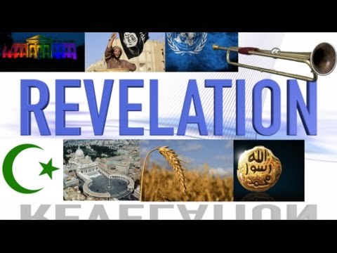 Revelation Commentary (ISLAM, THE POPE, AMERICA, UN, SAUDI ARABIA)