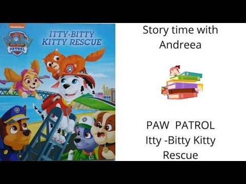 """paw-patrol---""""itty---bitty-kitty-rescue""""-.-read-aloud-story-for-children-and-kids."""