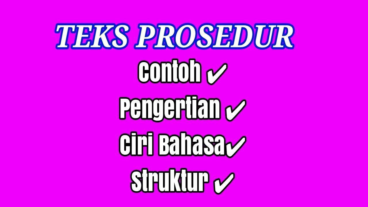 Teks Prosedur Bahasa Indonesia Kelas 7 K13 Pengertian Contoh