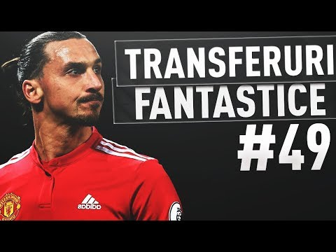 TRANSFERAM REGENUL LUI ZLATAN IBRAHIMOVIC si ALTI JUCATORI FANTASTICI!!! / FIFA 18 CARIERA DSG #49