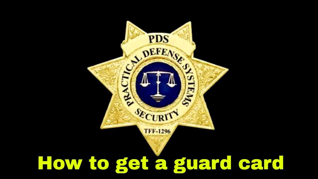 How do I get a California Security Guard Card? | Security