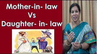Mother - In - Law Vs Daughter - In - Law