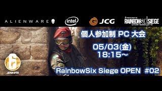 RainbowSix Siege OPEN (PC)#02(実況:Okayama 解説:てとら)