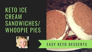 KETO/LOWCARB ICE CREAM SANDWICHES   WHOOPIE PIES