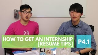 How to Get an Internship, by a Google intern. P4.1: Resume Tips