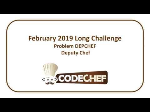CodeChef February Long Challenge - Deputy Chef (DEPCHEF)
