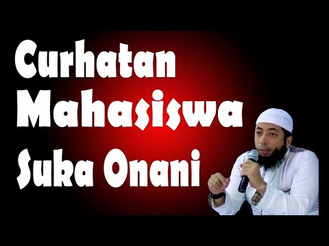 Curhat Mahasiswa Suka Onani - Ustadz Khalid Basalamah