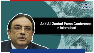 Asif Ali Zardari Press Conference In Islamabad | SAMAA TV - 21 October , 2018