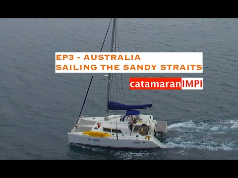EP 3 AUSTRALIA   Sailing the Sandy Straights
