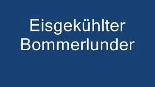 Eisgekühlter Bommerlunder.