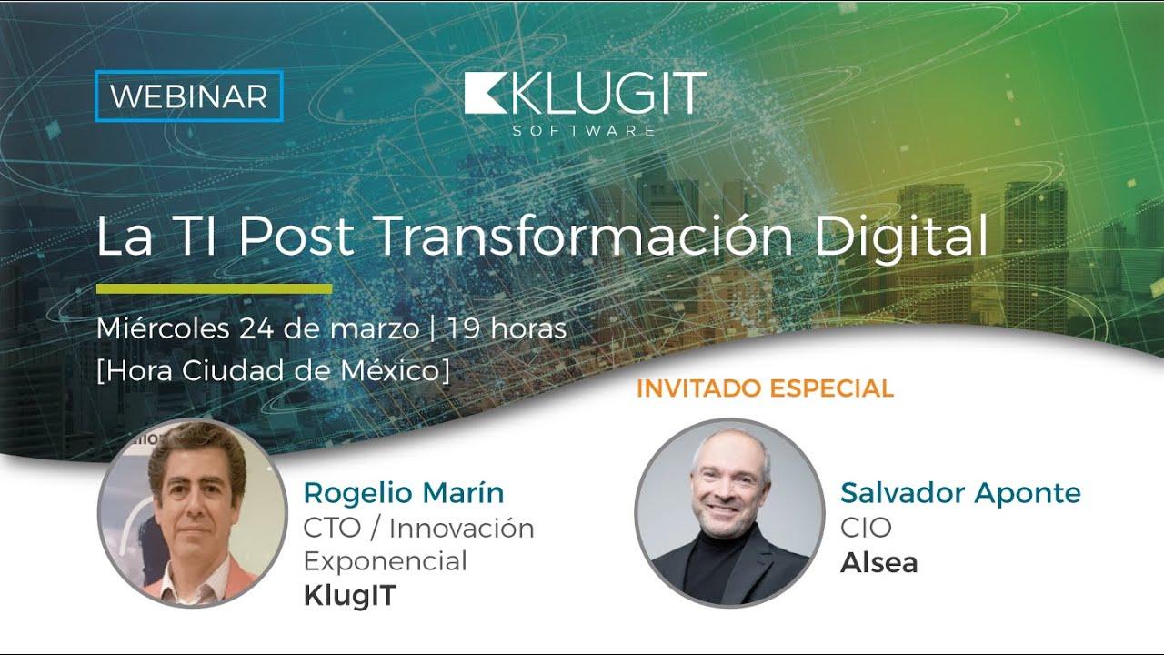 [Video] Webinar La TI Post Transformación Digital