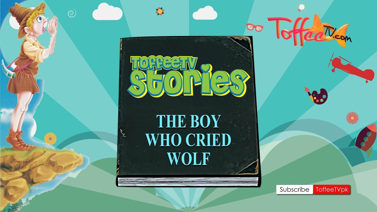 The Boy Who Cried Wolf | ToffeeTV