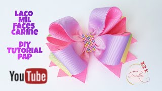 Laço De Gorgurão 🎀 Laço Mil Faces Carine  🎀 Diy  🎀 Pap 🎀 Tutorial 🎀 By Iris Lima