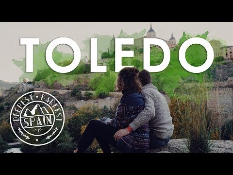 TOLEDO - Deepest Darkest Spain //  INCREDIBLE HISTORIC CITY PRESERVED IN TIME