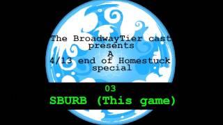 Broadway Homestuck: SBURB (This game)