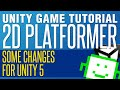 Some Changes for Unity 5 - Unity 2D Plat