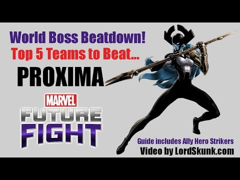 Top 5 Teams to Beat World Bosses for Marvel: Future Fight - Proxima Midnight