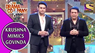 Krushna Mimics Govinda Effortlessly | The Drama Company