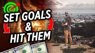 How To Set Goals And Actually Hit Them (Fool Proof Strategy)