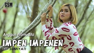 Dj Impen Impenen - Anggun Pramudita I Official Music Video