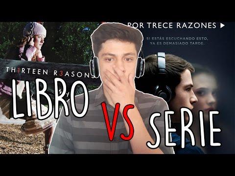 LIBRO VS SERIE - Por Trece Razones/Thirteen Reasons Why - Gerardo Vaz