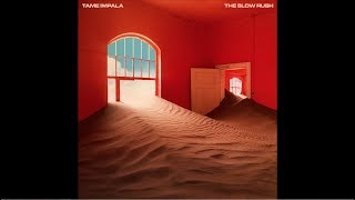 Tame Impala - Borderline (The Slow Rush Version)